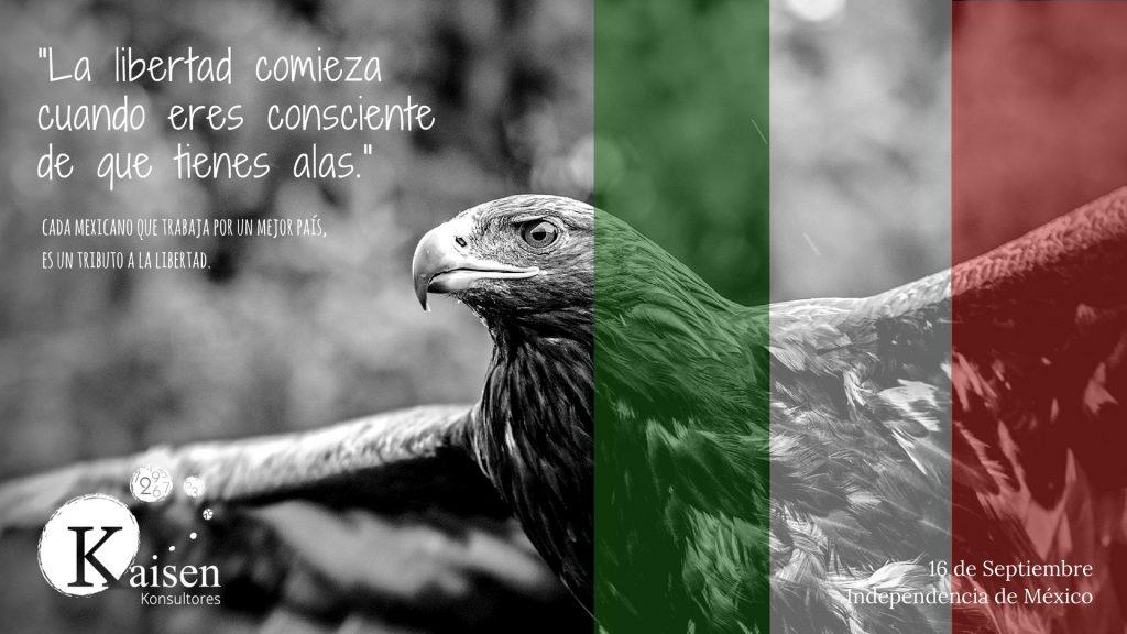 Septiembre mes de la Independencia de México. Infoteka Kaisen Konsultores.